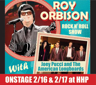 This DOUBLE BILL pairs the incredible talents of Brian McCullough, who performs the songs of Roy Orbison with outstanding authenticity, and Joey Pucci and The American Longboards, who bring high energy to the stage while performing rock hits from the 50's, 60's and 70's. This special tribute show will have you rocking in the aisles of the theatre! TICKET PRICING INCLUDES SHOW, TABLE-SERVED MEAL, DESSERT BUFFET, COFFEE OR HOT TEA, TAX AND GRATUITY. Saturday - Lunch Matinee - 11:30 am - $66.50. Saturday Dinner - 6:30 pm - $76.50.